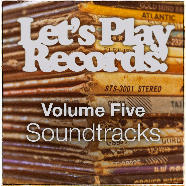 Let's Play Records! Volume 5 – Soundtracks