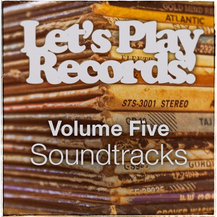 Let's Play Records! Volume 5 – Soundtracks