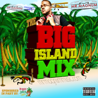 The Big Island Mix Season 1 Episode 19 (Sponsored By Reggae Shack Cafe)