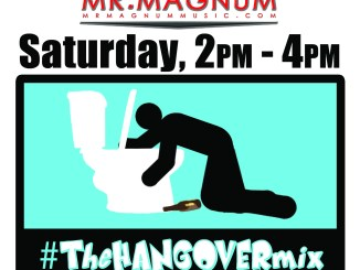 The Hangover Mix With Mr. Magnum on Koffee Radio