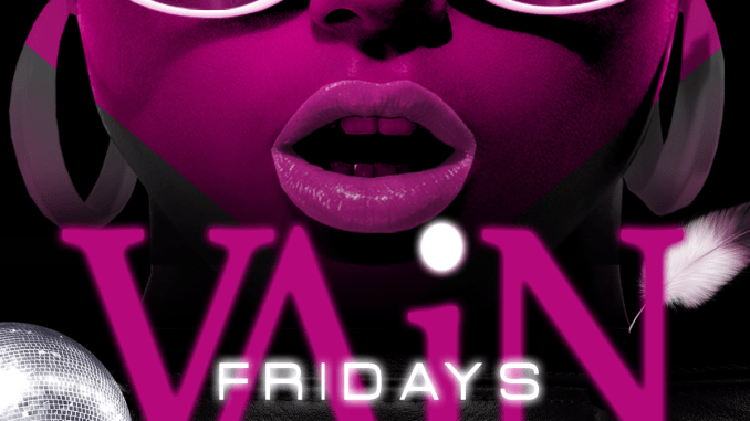 VAiN Fridays @ Sweet Mel's Featuring Mr. Magnum