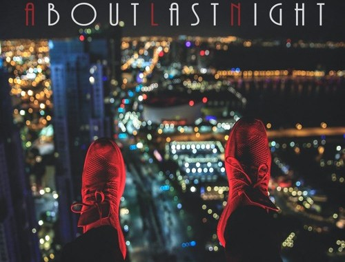 KB Da Boss - About Last Night Album Cover
