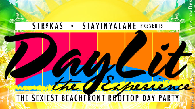 DayLit The Experience - The Ultimate Beachfront Rooftop Day Party featuring Your Favourite DJ, Mr. Magnum