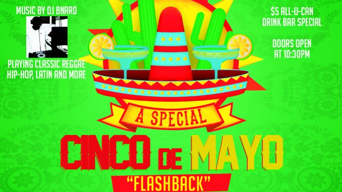 El Pasado - A Cinco De Mayo Flashback Party with #TeamMrMagnum