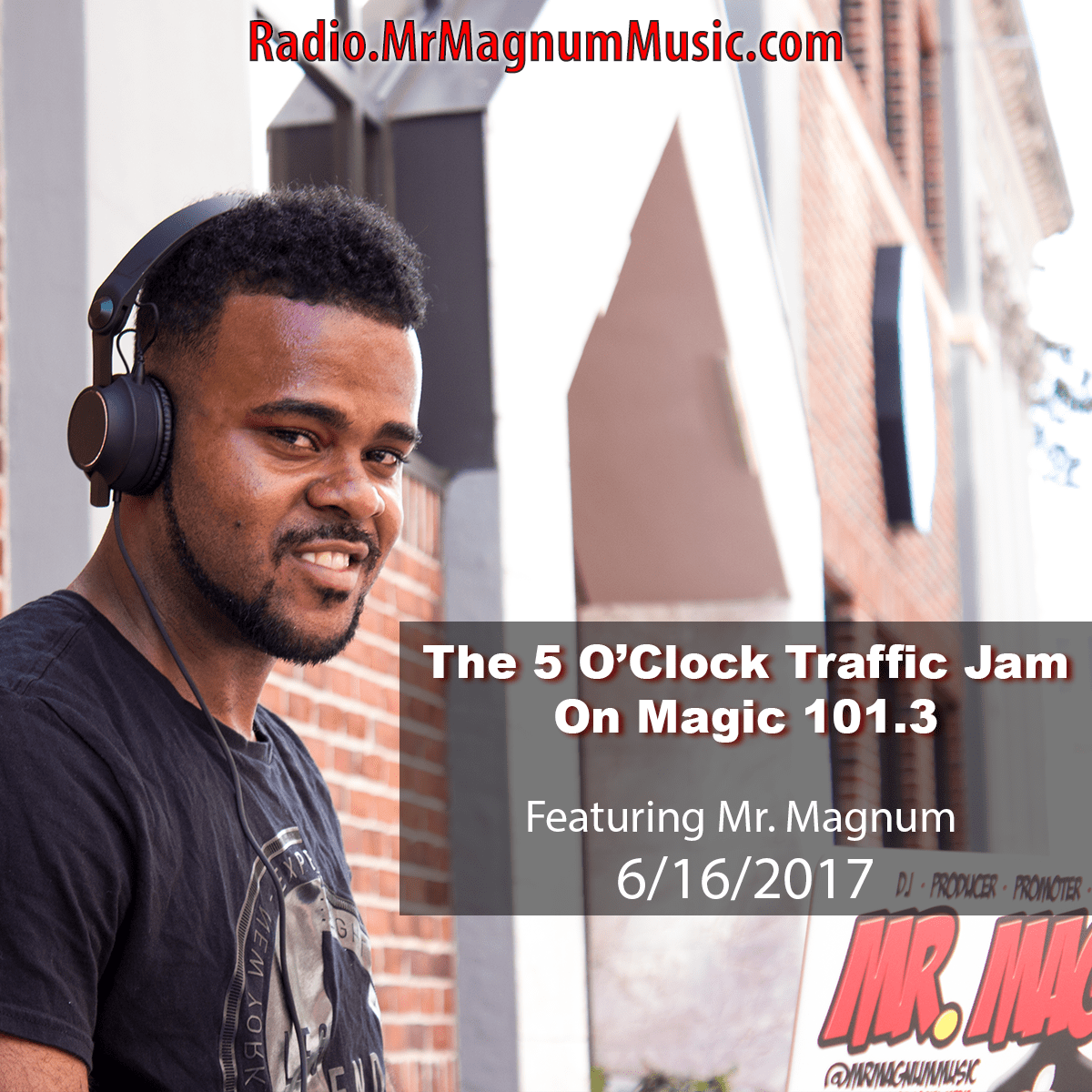 5 O'Clock Traffic Jam on Magic 101.3 (Radio Mix 6-16-2017)