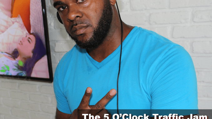 The 5 O'Clock Traffic Jam 20180723 featuring Gainesville's #1 DJ, Mr. Magnum on Magic 101.3