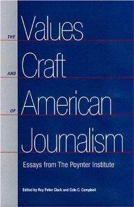 Values Craft American Journalism, Roy Peter Clark, Poynter Institute, Mr. Media Interviews