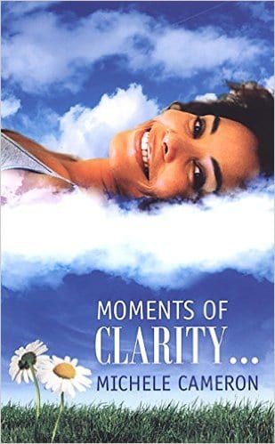 Moments of Clarity by Michele Cameron, Mr. Media Interviews
