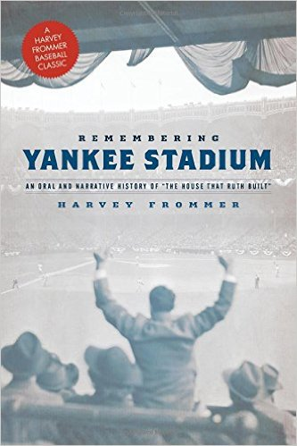 Remembering Yankee Stadium by Harvey Frommer, Mr. Media Interviews