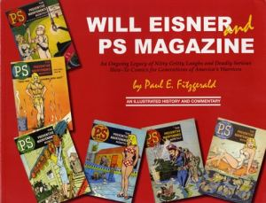 Will Eisner and PS Magazine, Paul Fitzgerald, PS Magazine, Mr. Media Interviews