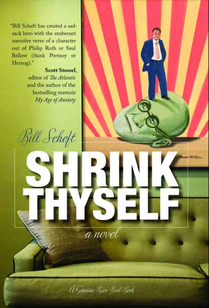 Shrink Thyself by Bill Scheft, David Letterman writer, Mr. Media Interviews