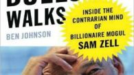 http://media.blubrry.com/interviews/p/s3.amazonaws.com/media.mrmedia.com/audio/MM-Ben-Johnson-Money-Talks-Bullshit-Talks-Sam-Zell-billionaire-mogul-biography-010610.mp3Podcast: Play in new window | Download (Duration: 25:01 — 11.4MB) | EmbedSubscribe: Apple Podcasts | Android | Email | Google Play | Stitcher | RSSIn retrospect, I can see […]