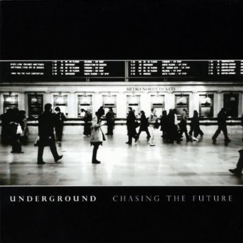 """Chasing the Future"" by Underground."