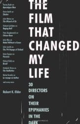 The Film That Changed My Life by Robert K. Elder, Mr. Media Interviews
