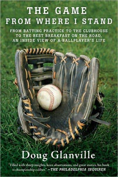 The Game From Where I Stand by Doug Glanville, ESPN analyst, Philadelphia Phillies player, Mr. Media Interviews