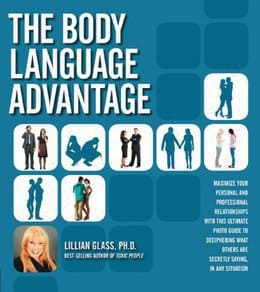 The Body Language Advantage by Lillian Glass, Ph.D.