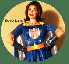 Hero Lass, Tara Platt