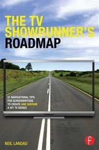 The TV Showrunner's Roadmap by Neil Landau, Mr. Media Interviews