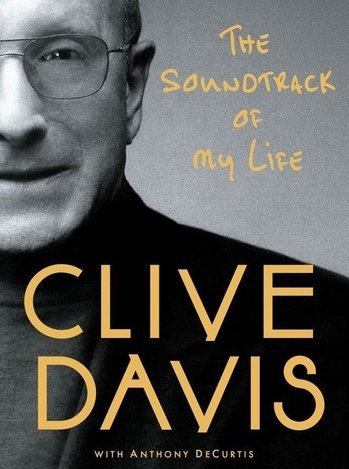 The Soundtrack of My Life, Clive Davis with Anthony DeCurtis, Mr. Media Interviews
