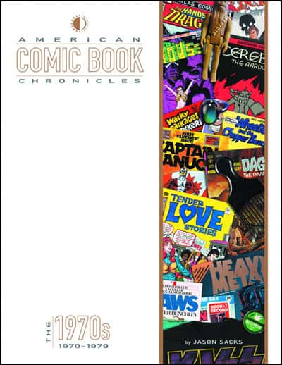 American Comic Book Chronicles: 1970s, Jason Sacks, Keith Dallas, Mr. Media Interviews