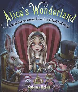 Alice's Wonderland by Catherine Nichols, Alice in Wonderland, Lewis Carroll, Mr. Media Interviews