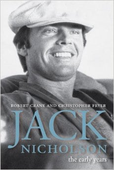 Jack Nicholson: The Early Years by Robert Crane and Christopher Fryer, Mr. Media Interviews