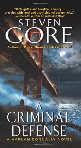 A Criminal Defense: A Harlan Donnally Novel by Steven Gore, Mr. Media Interviews