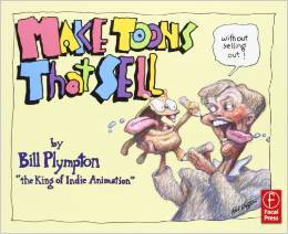 Make Toons That Sell by Bill Plympton, Mr. Media Interviews