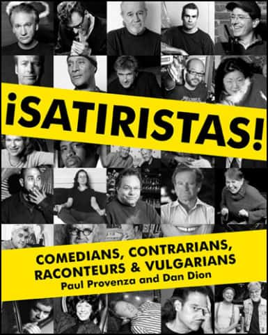 Satiristas by Paul Provenza and Dan Dion, Mr. Media Interviews