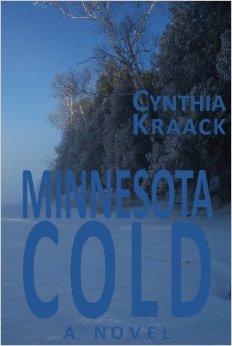 Minnesota Cold by Cynthia Kraack, Mr. Media Interviews