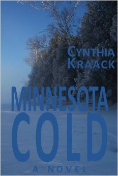 Minnesota Cold by Cynthia Kraack, Mr. Media Interviews
