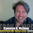 Today's Guest: Cameron K. McEwan, author, Unofficial Doctor Who: The Big Book of Lists and The Who's Who of Doctor Who, blogger, BlogtorWho.com   Watch this exclusive Mr. Media interview...