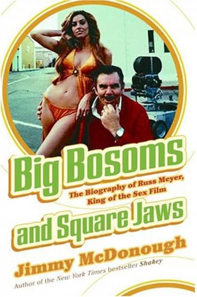 Big Bosoms and Square Jaws: The Biography of Russ Meyer, King of the Sex Film, Mr. Media Interviews