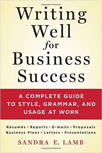Writing Well for Business Success by Sandra E. Lamb, Mr. Media Interviews