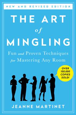The Art of Mingling by Jeanne Martinet, Mr. Media IInterview
