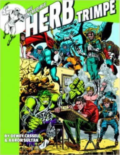 The Incredible Herb Trimpe by Dewey Cassell and Aaron Sultan, Twomorrows Publishing, Mr. Media Interviews