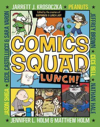 Comics Squad #2: Lunch featuring 'Lucy & Andy Neanderthal by Jeffrey Brown, Mr. Media Interviews