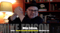 Today's Guest: Mike Edison, author, You Are A Complete Disappointment, I Have Fun Everywhere I Go, Dirty! Dirty! Dirty!   Watch this exclusive Mr. Media® interview with Mike Edison by...