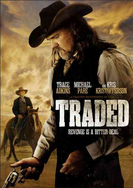Traded starring Michael Pare, Trace Adkins, Tom Sizemore, Kris Kristofferson, Mr. Media Interviews
