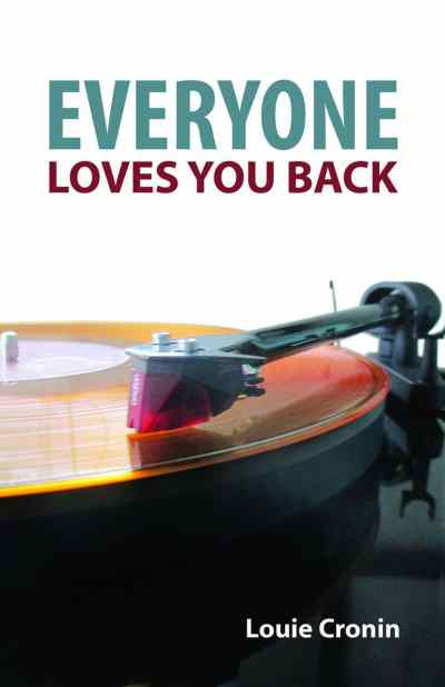 Everyone Loves You Back by Louie Cronin, Mr. Media Interviews
