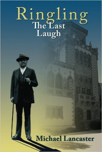 Ringling, The Last Laugh by Michael Lancaster, Mr. Media Interviews