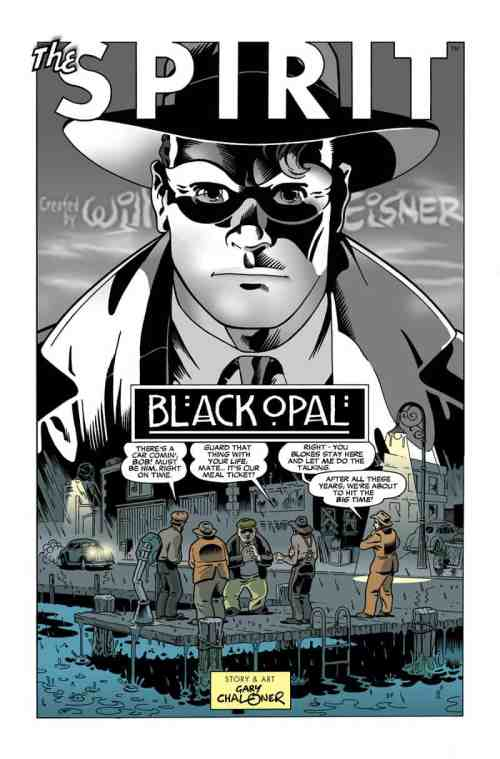 "Will Eisner's ""The Spirit"" as interopreted by Gary Chaloner, Mr. Media Interviews"