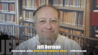 """Today's Guest: Jeff Herman, literary agent, author, """"Jeff Herman's Guide to Book Publishers, Editors & Literary Agents,"""" """"Write the Perfect Book Proposal""""   Watch this exclusive Mr. Media interview […]"""
