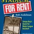 "<!-- AddThis Sharing Buttons above --><div class='at-above-post-cat-page addthis_default_style addthis_toolbox at-wordpress-hide' data-title='Stadium For Rent: Tampa Bay's Quest for Major League Baseball (2nd Edition, 2015) by Bob Andelman' data-url='http://mrmediabooks.com/sports/stadium-for-rent-tampa-bays-quest-for-major-league-baseball-2nd-edition-2015-by-bob-andelman/'></div>Tampa Bay Times called Stadium For Rent (Second Edition) ""Notable"" for 2015 baseball season!   STADIUM FOR RENT: Tampa Bay's Quest for Major League Baseball returned to print just in time […]<!-- AddThis Sharing Buttons below --><div class='at-below-post-cat-page addthis_default_style addthis_toolbox at-wordpress-hide' data-title='Stadium For Rent: Tampa Bay's Quest for Major League Baseball (2nd Edition, 2015) by Bob Andelman' data-url='http://mrmediabooks.com/sports/stadium-for-rent-tampa-bays-quest-for-major-league-baseball-2nd-edition-2015-by-bob-andelman/'></div>"