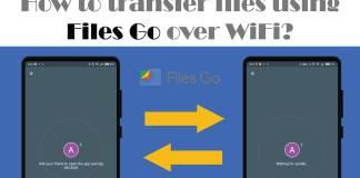 Files transfer via Files Go