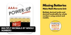 Missing Batteries | Multiplying Decimals 3 Act Math Task