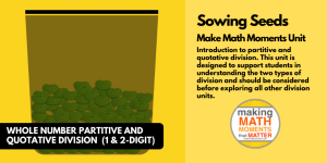 Sowing Seeds | Dividing Whole Numbers | 5-Day Problem Based Math Unit