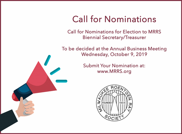 Call for Nominations for Election to MRRS Biennial Secretary/Treasurer Call for Nominations To be decided at the Annual Business Meeting – Wednesday, October 9, 2019