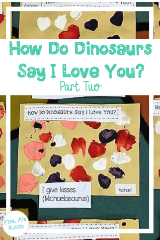 How Do Dinosaurs Say I Love You? Part 2