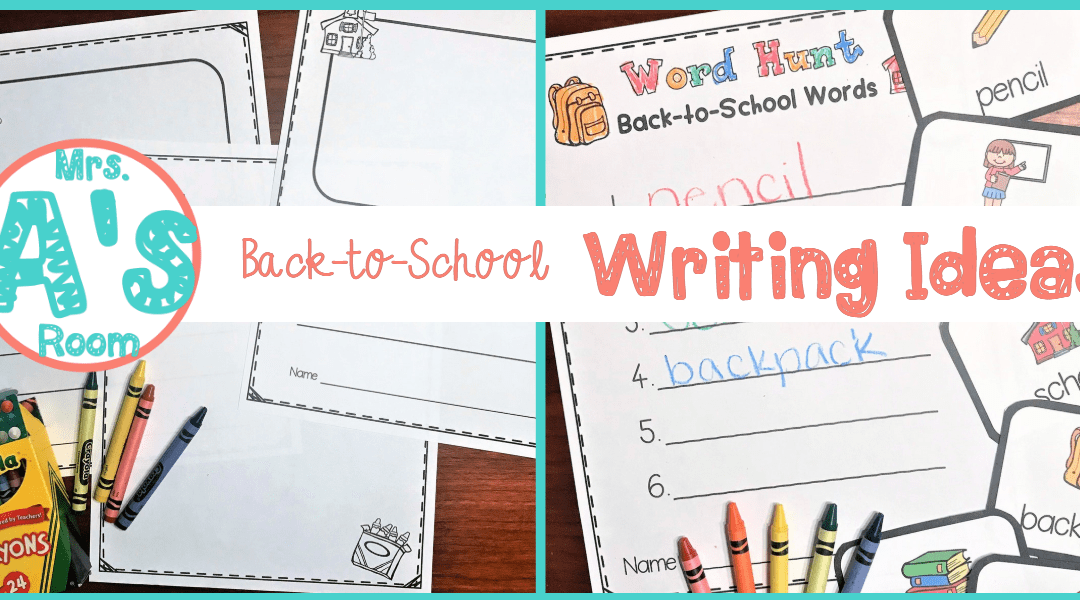 Back to School Writing Center Ideas for Preschool and Kindergarten